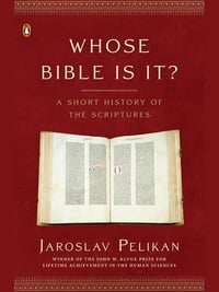 Whose Bible Is It?: A Short History of the Scriptures