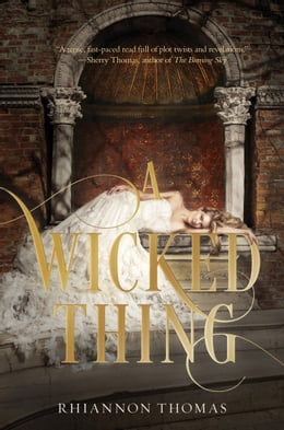 Book A Wicked Thing by Rhiannon Thomas