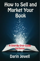How To Sell And Market Your Book by Darin Jewell