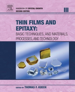 Handbook of Crystal Growth Thin Films and Epitaxy