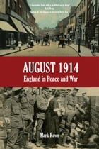 5327: England in Peace and War by Mark Rowe