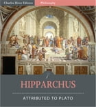 Hipparchus (Illustrated Edition) by Plato