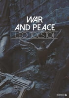 War and Peace by Leo Tolstoi