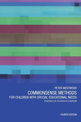 Book Commonsense Methods for Children with Special Educational Needs by Westwood, Peter