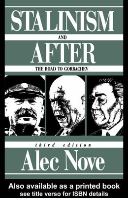 Book Stalinism and After: The Road to Gorbachev by Nove, Alec