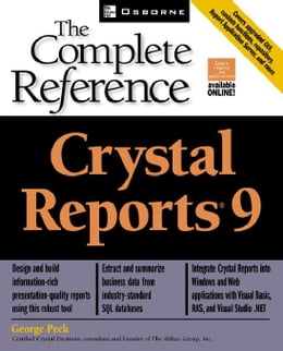 Book Crystal Reports(R) 9: The Complete Reference by Peck, George