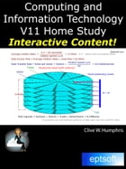 Computing and Information Technology V11 Home Study by Clive W. Humphris