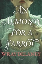 An Almond for a Parrot Cover Image