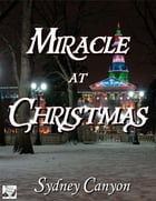 Miracle at Christmas by Sydney Canyon
