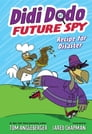 Didi Dodo, Future Spy: Recipe for Disaster (Didi Dodo, Future Spy #1) Cover Image