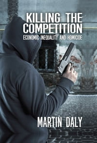 Killing the Competition: Economic Inequality and Homicide