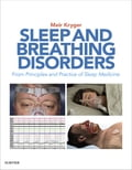 Sleep and Breathing Disorders E-Book