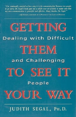 Book Getting Them to See It Your Way by SEGAL