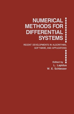 Numerical Methods for Differential Systems: Recent Developments in Algorithms,  Software,  and Applications