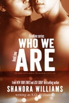 Who We Are by Shanora Williams