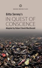 In Quest of Conscience by Gitta Sereny