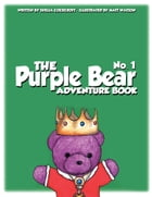 Purple Bear: Adventure Book 1