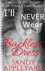 I'll Never Wear a Backless Dress Cover Image