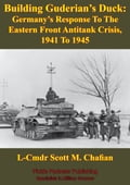 Building Guderian's Duck: Germany's Response To The Eastern Front Antitank Crisis, 1941 To 1945 664a23a2-d438-4847-9035-c8911a45ae3c