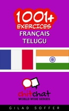 1001+ exercices Français - Telugu by Gilad Soffer