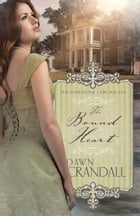 The Bound Heart by Dawn Crandall