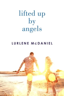 Book Lifted Up by Angels by Lurlene McDaniel