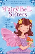 9780007520671 - Margaret McNamara: The Fairy Bell Sisters: Rosie and the Secret Friend - Buch