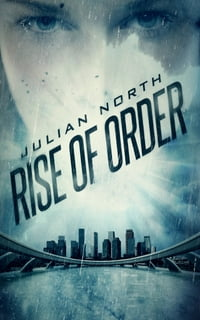 Rise of Order: An Age of Order Novella