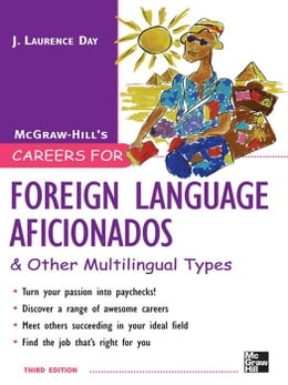 Book Careers for Foreign Language Aficionados & Other Multilingual Types by Ned, Seelye, H.