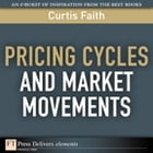 Pricing Cycles and Market Movements by Curtis Faith