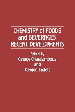 Book Chemistry of foods and beverages: Recent developments by Charalambous, George
