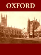 Oxford and Her Colleges, A View from the Radcliffe Library [Illustrated] by Goldwin Smith