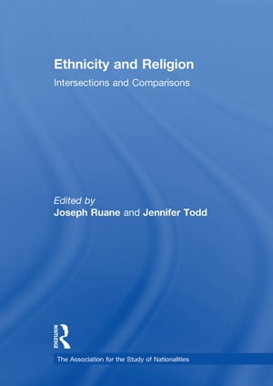 Ethnicity and Religion Intersections and Comparisons
