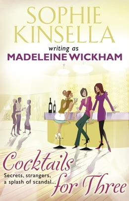 Book Cocktails For Three by Madeleine Wickham