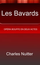 Les Bavards by Charles Nuitter