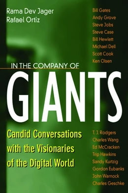 Book In the Company of Giants: Candid Conversations with the Visionaries of the Digital World by Jager, Rama