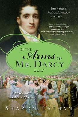 Book In the Arms of Mr. Darcy by Sharon Lathan