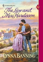 The Law and Miss Hardisson by Lynna Banning