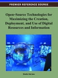Open-Source Technologies for Maximizing the Creation, Deployment, and Use of Digital Resources and Information 1bbc09c5-3129-4832-bc76-356113afc73c