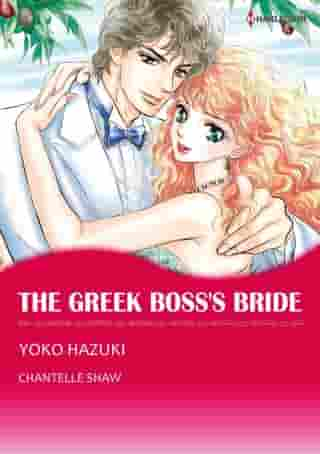 THE GREEK BOSS'S BRIDE (Harlequin Comics): Harlequin Comics by Chantelle Shaw