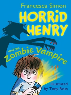 Horrid Henry and the Zombie Vampire Book 20