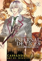 The Infernal Devices: Clockwork Prince by Cassandra Clare