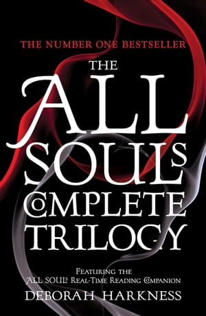 The All Souls Complete Trilogy A Discovery of Witches is only the beginning of the story