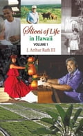 Slices of Life in Hawaii Volume 1 1932660c-ee21-4537-9c17-13946348940e