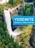 Moon Yosemite, Sequoia & Kings Canyon 4a3d9bde-f17d-44d8-9acb-c7cb8aaf8c3c