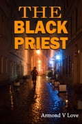 The Black Priest 1f15b371-fc73-49fe-8874-7962f5004aa3