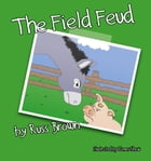 The Field Feud by Russ Brown