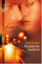 Russische roulette by Kerry Connor
