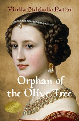 Book Orphan of the Olive Tree by Mirella Sichirollo Patzer