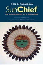 Sun Chief: The Autobiography of a Hopi Indian, Second Edition